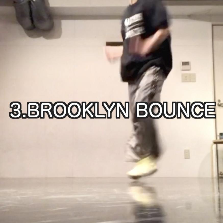 ヒップホップダンス ステップ BROOKLYN BOUNCE - ブルックリンバウンス / RUNNING MAN