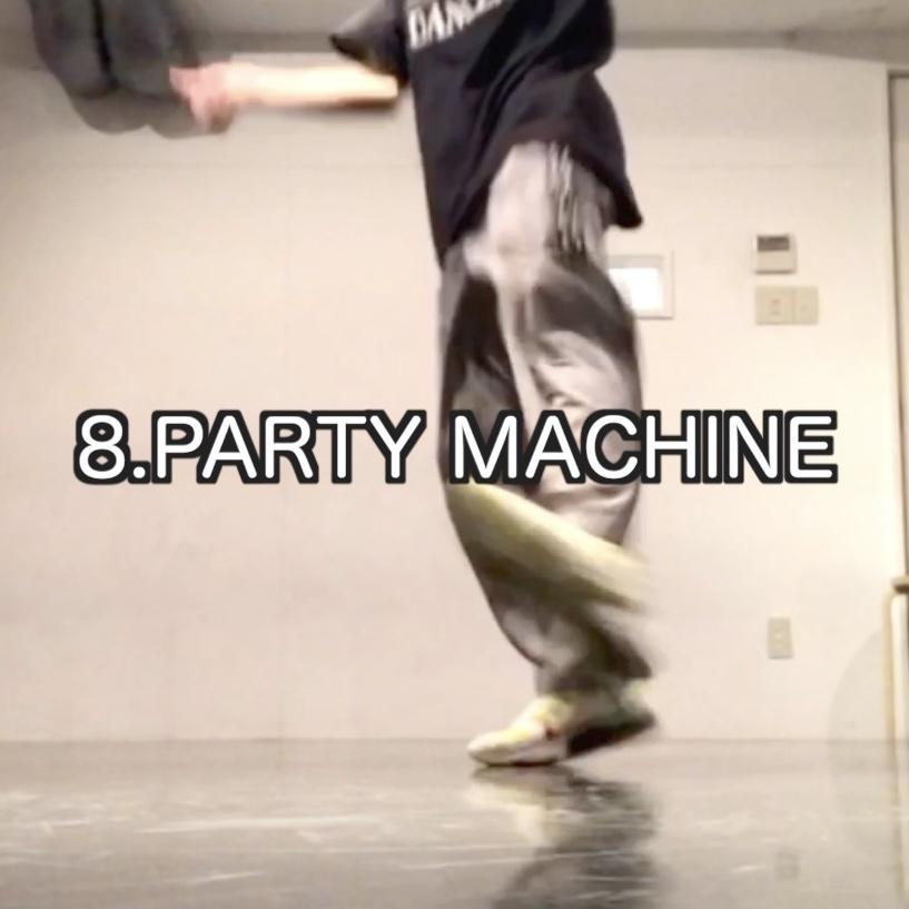 ヒップホップダンス ステップ PARTY MACHINE - パーティーマシン / FATHER MC